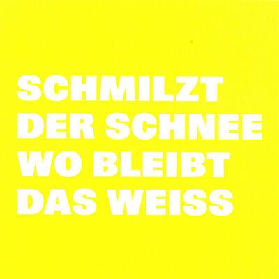 Remy Zaugg, 'Lichthof, SCHMILZT/ DER SCHNEE/ WO BLEIBT/ DAS WEISS', 2002/03