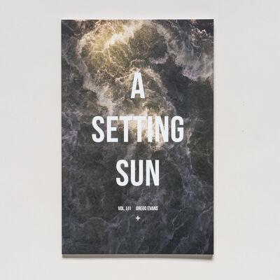 Gregg Evans, 'A Setting Sun, Volume III', 2017