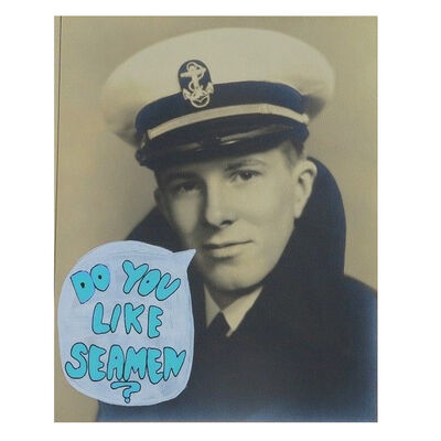 "Rob Pruitt, '""Do You Like Seamen ?"", Paint on Vintage Photograph, UNIQUE', 2018"