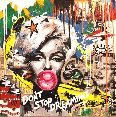 Yuvi, 'Don't Stop Dreaming', 2017