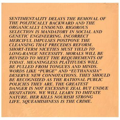 Jenny Holzer, 'Sentimentality - Inflammatory Essay, Documenta 1982', 1982