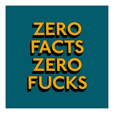 Tim Fishlock, 'ZERO FUCKS', 2019