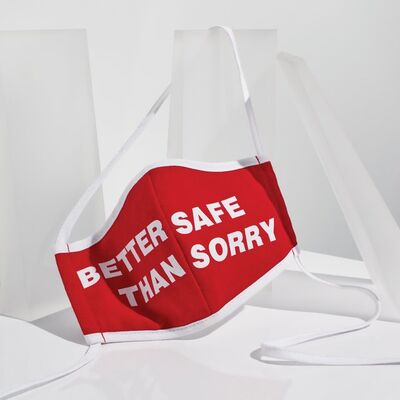 "Barbara Kruger, '""Untitled (Better Safe Than Sorry)"" Face Mask', 2020"