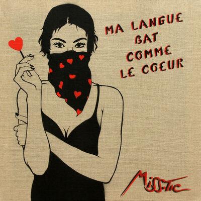 Miss Tic, 'Ma langue bat comme le coeur', 2019