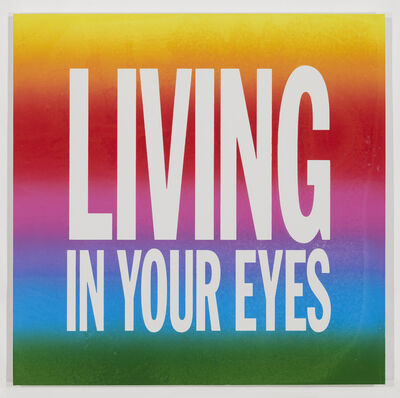 John Giorno, 'LIVING IN YOUR EYES', 2015