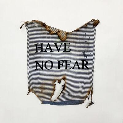 Stephanie Gonzalez, 'Have No Fear', 2020