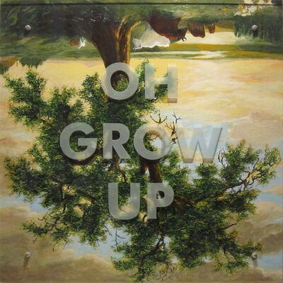 Ken Aptekar, 'OH GROW UP', 2011