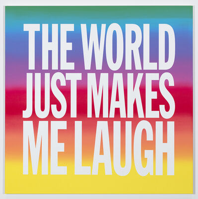 John Giorno, 'THE WORLD JUST MAKES ME LAUGH', 2019