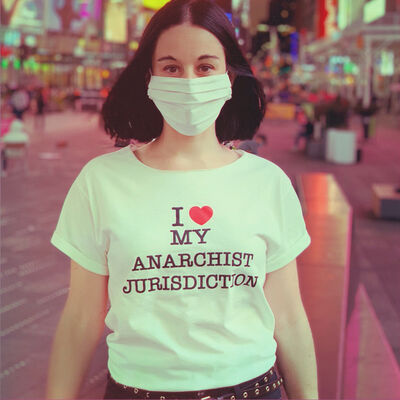 Savannah Spirit, 'I  ❤️ MY ANARCHIST JURISDICTION', 2020