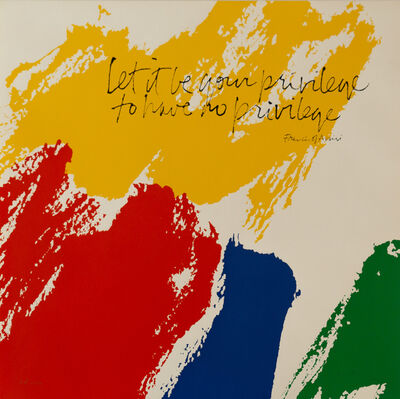 Corita Kent, 'Let It Be Your Privilege To Have No Privilege, Francis of Assisi', ca. 1970's