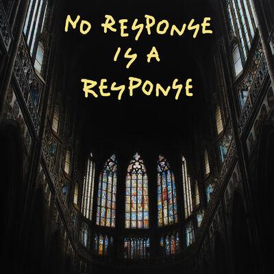 """Alejandro Monge, '""""No response is a response""""', 2020"""