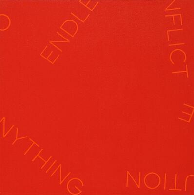 Robert Barry, 'Red with Orange Words', 2019