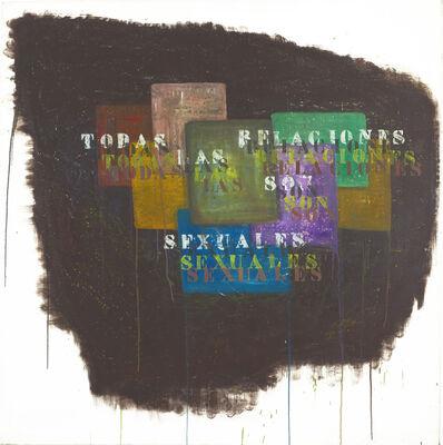 Gustavo Marrone, 'Untitled (Todas las relaciones...)', 2013