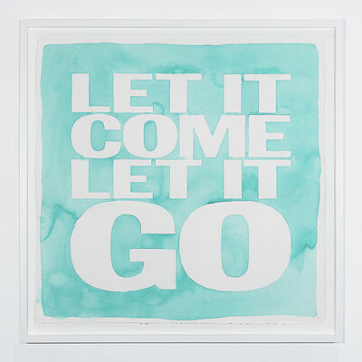 John Giorno, 'LET IT COME LET IT GO', 2019