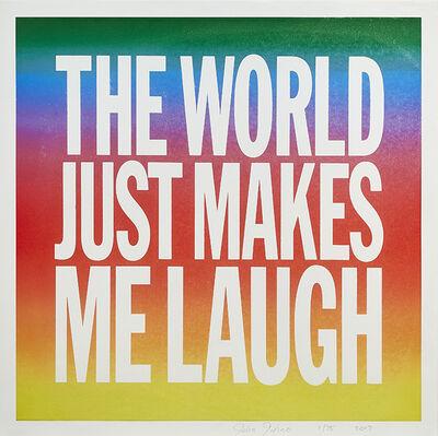 John Giorno, 'The World Just Makes Me Laugh', 2017