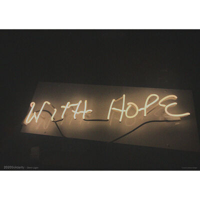 Glenn Ligon, 'With Hope (limited timed release poster)', 2020
