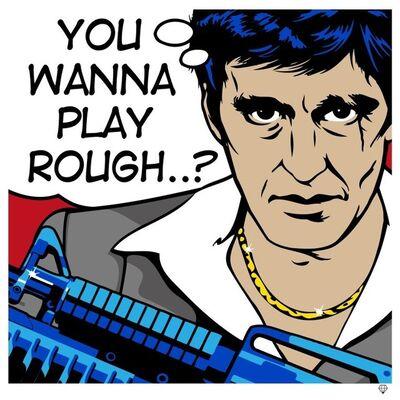 JJ Adams, 'Scarface - Wanna Play Rough', 2013