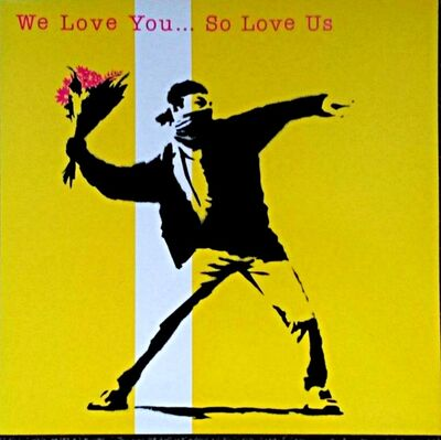 Banksy, 'We Love You...So Love Us', 2000