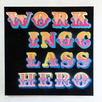 Ben Eine, 'Working Class Hero', 2019