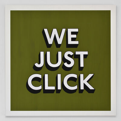 Tim Fishlock, 'WE JUST CLICK', 2019