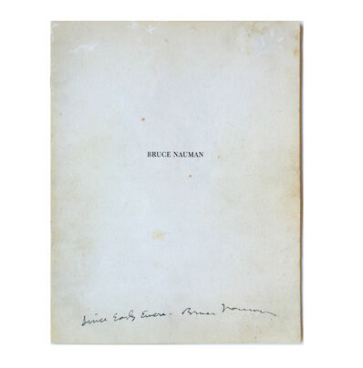 "Bruce Nauman, '""Since Early Evers"" FIRST EXHIBIT CATALOG, Spoken Word, SIGNED, UNIQUE', 1968"