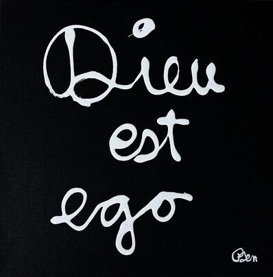 Ben Vautier, 'Dieu est ego (God is ego)', 2020