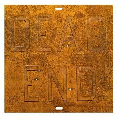 Ed Ruscha, 'Rusty Signs - Dead End 2 ', 2014