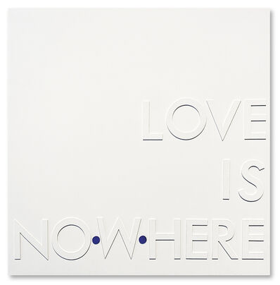 David McCauley, 'Love is Nowhere/Love is Now Here ', 2019
