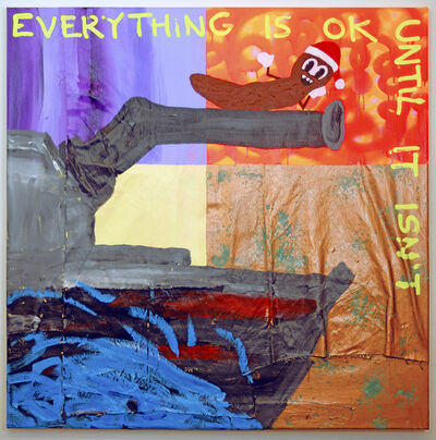 Michael Pybus, 'EVERYTHING IS OK UNTIL IT ISN'T', 2019