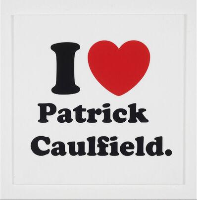 Jeremy Deller, 'I Love Patrick Caulfield', 2010