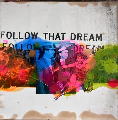 Jörg Döring, 'Follow that dream', 2019