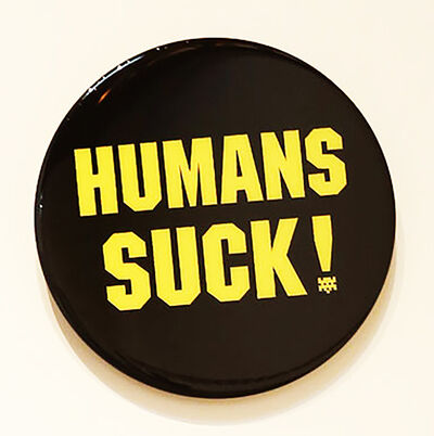 Invader, 'Badge 6 (HUMANS SUCK!)', 2018