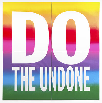 John Giorno, 'DO THE UNDONE', 2019