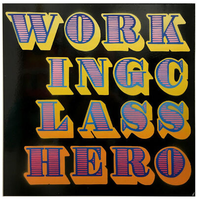 Ben Eine, 'Working Class Hero', 2017