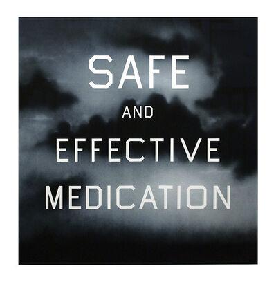 Ed Ruscha, 'Safe and Effective Medication', 2001