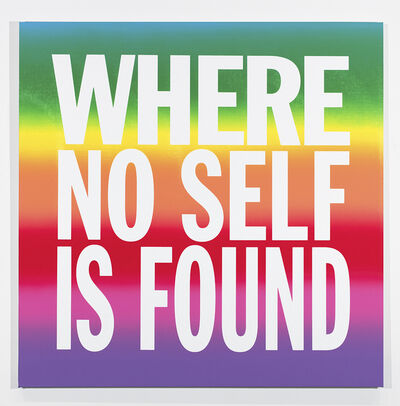 John Giorno, ' WHERE NO SELF IS FOUND', 2019