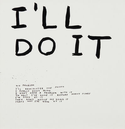 David Shrigley, 'Untitled (I'll do it)', 2002