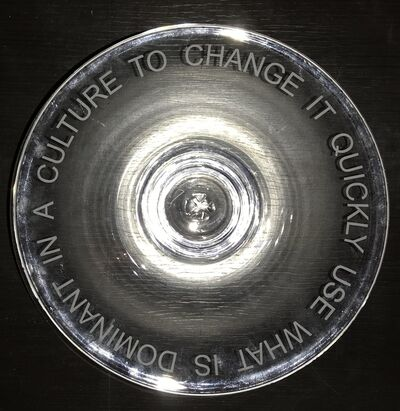 "Jenny Holzer, 'Hand Blown Glass Bowl: ""USE WHAT IS DOMINANT IN A CULTURE TO CHANGE IT""', 2003"