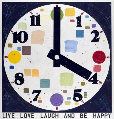 David Spiller, 'Live Laugh Love and Be Happy', 1998