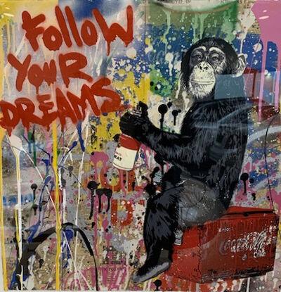 Mr. Brainwash, 'follow your dreams', 2018