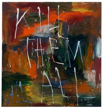 Philippe Vandenberg, 'Kill them all II'