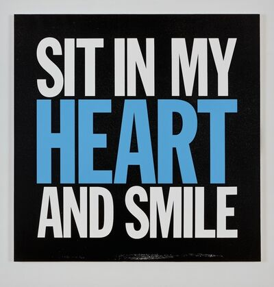 John Giorno, 'SIT IN MY HEART AND SMILE', 2017