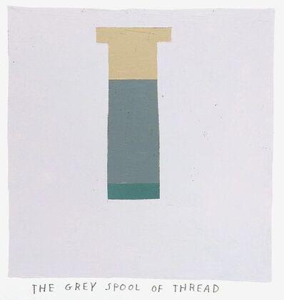 Kristin Texeira, 'the grey spool of thread', 2017