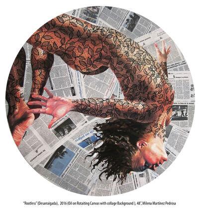 Milena Martinez Pedrosa, 'Rootless', 2016