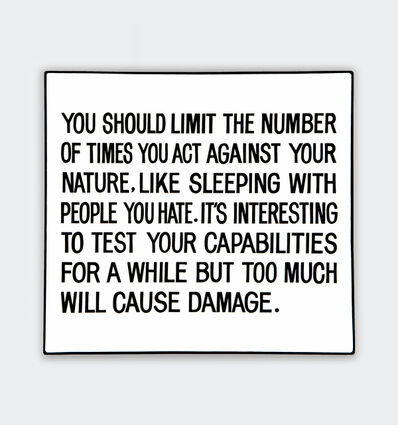 Jenny Holzer, 'You should limit the number of times...', 1981