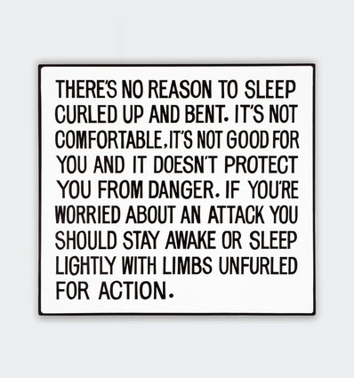 Jenny Holzer, 'There is no reason to sleep curled up...', 1981