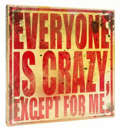 DENIAL, 'Everyone is Crazy Except For Me', 2011