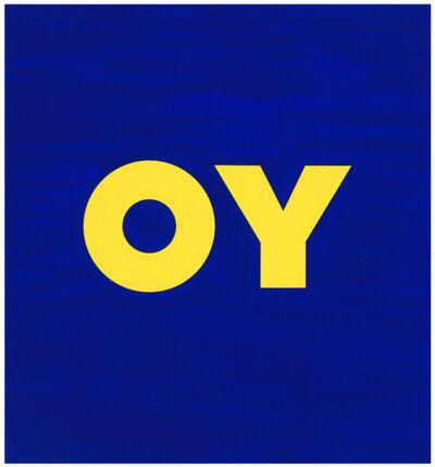 Deborah Kass, 'OY', 2011