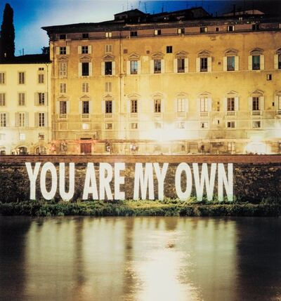 Jenny Holzer, 'Untitled (You Are My Own)'