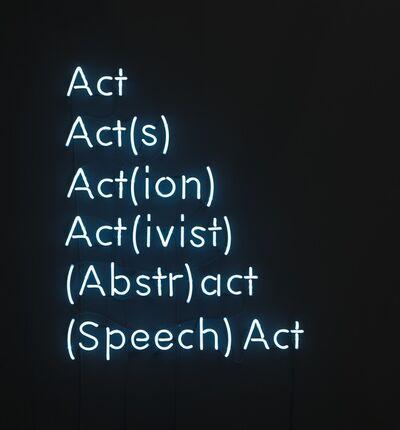 Karen Mirza & Brad Butler, 'Act, Act(s), Act(ion), Act(ivist), (Abstr)act, (Speech) Act', 2015